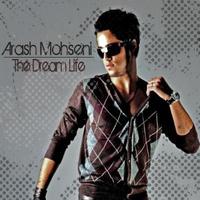 Arash Mohseni - 'The Dream Life'