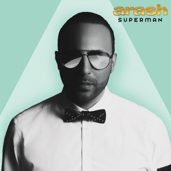Arash - 'Superman (Ft Nyanda)'
