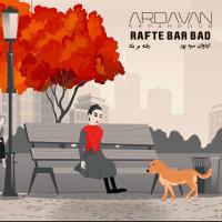 Ardavan Sepahpour - 'Rafte Bar Bad'