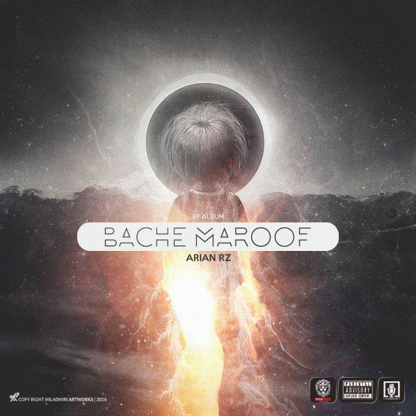 Arian Rz - Bache Maroof (Ft Sepehr Khalse)