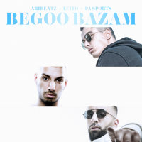 AriBeatz & Behzad Leito - 'Begoo Bazam (Ft Pa Sports)'
