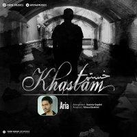 Ariya - 'Khastam'