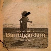 Arman Garshasbi - 'Barmigardam'