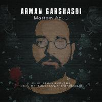 Arman Garshasbi - 'Mastam Az'