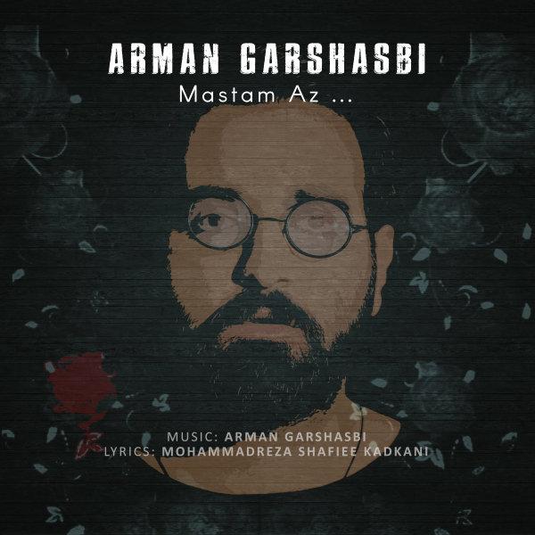 Arman Garshasbi - Mastam Az