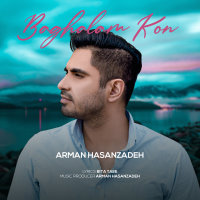 Arman Hasanzadeh - 'Baghalam Kon'
