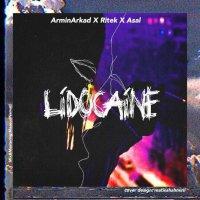 Armin Arkad, Ritek, & Asal - 'Lidocaine'
