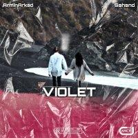 Armin Arkad & Sahand - 'Violet'