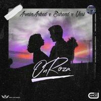 Armin Arkad, Sahand, & Yasi - 'On Roza'