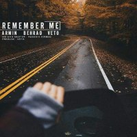 Armin, Behrad, Veto - 'Remember Me'