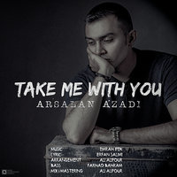 Arsalan Azadi - 'Mano Ba Khodet Bebar'