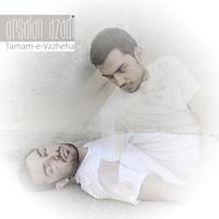 Arsalan Azadi - 'Tamame Vajeha'