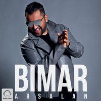 Arsalan - 'Bimar'