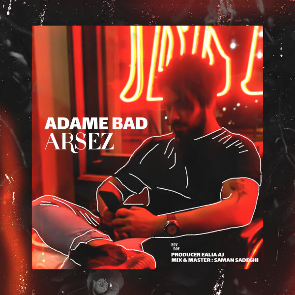 Arsez - 'Adame Bad'