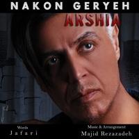Arshia - 'Nakon Gerye'