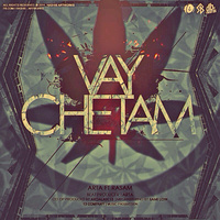 Arta - 'Vay Chetam'