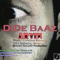 Arvin - 'Dide Baaz'