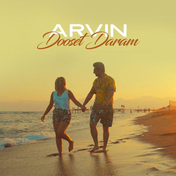 Arvin - 'Dooset Daram'