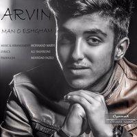 Arvin - 'Mano Eshgham'