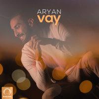 Aryan - 'Vay'
