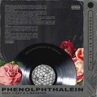 Asaz, Det A, & Mahbodd - 'Phenolphthalein'