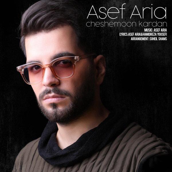 Asef Aria - 'Cheshemoon Kardan'