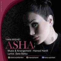 Asha - 'Yani Mishe'