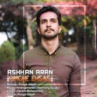 Ashkan Aran - 'Omghe Ehsas'