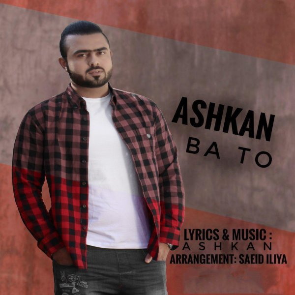 Ashkan - 'Ba To'