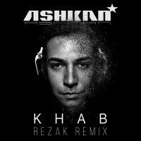 Ashkan - 'Khab (RezaK Remix)'