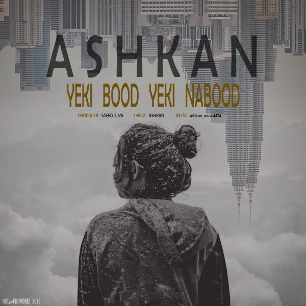 Ashkan - 'Yeki bood Yeki Nabood'