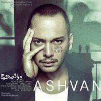Ashvan - 'Chera Gerye Kardam'