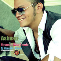 Ashvan - 'Havaset Nist (DJ Memphis Remix)'