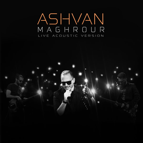 Ashvan - 'Maghrour (Acoustic Version)'