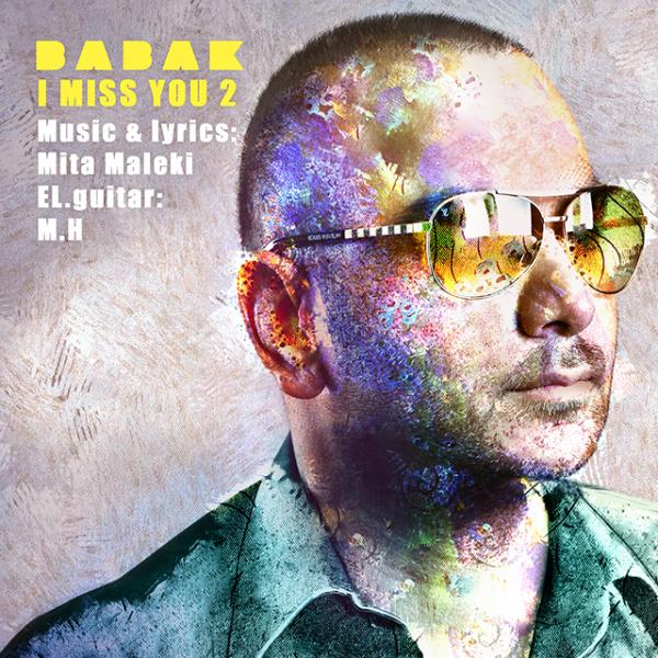 Babak - I Miss You II