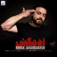 Babak Jahanbakhsh - 'Adamkosh'