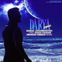 Babak Jahanbakhsh - 'Darya (Mehran Abbasi Remix)'