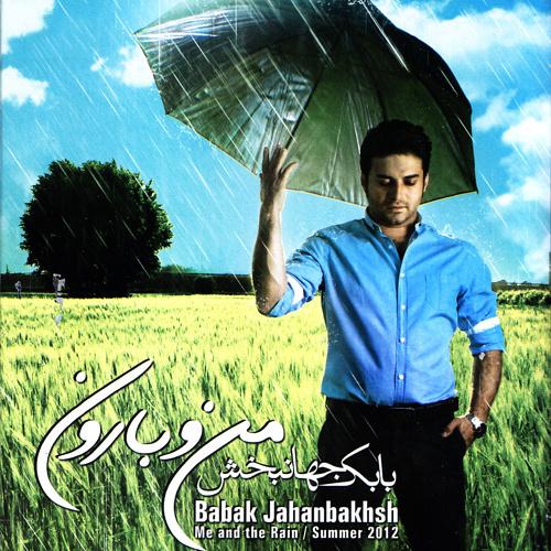 Babak Jahanbakhsh - 'Didani Shodi'