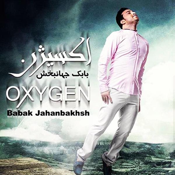 Babak Jahanbakhsh - Oxygen