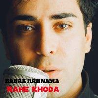 Babak Rahnama - 'Rahe Khoda'
