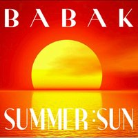 Babak Rahnama - 'Summer Sun'