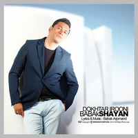 Babak Shayan - 'Dokhtar Irooni'