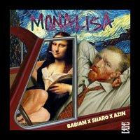 Babiam - 'Monalisa (Ft Sharo & Azin)'