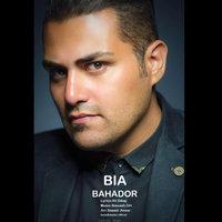 Bahador - 'Bia'
