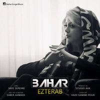 Bahar - 'Ezterab'