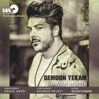 Bahman Nejati - 'Bemoon Yekam'