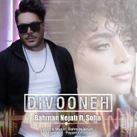 Bahman Nejati - 'Divooneh (Ft Soha)'