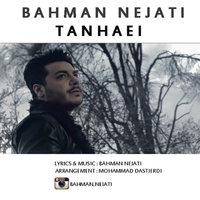Bahman Nejati - 'Tanhaei'