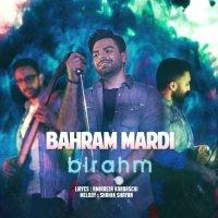 Bahram Mardi - 'Birahm'