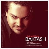 Baktash - 'Bi Ghararam'